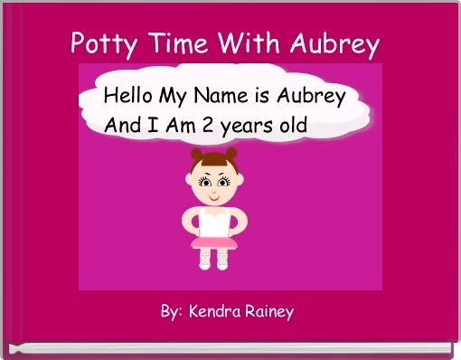 Potty Time With Aubrey