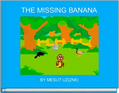 THE MISSING BANANA