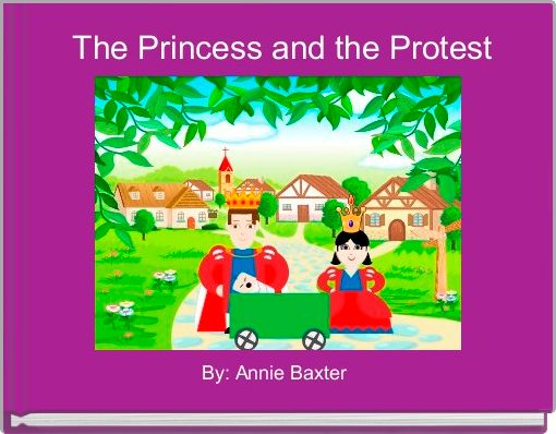The Princess and the Protest