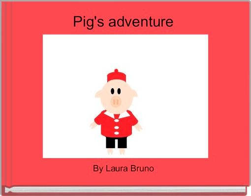 Pig's adventure