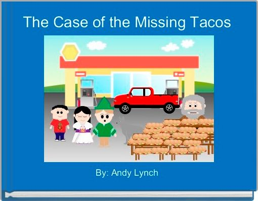 The Case of the Missing Tacos