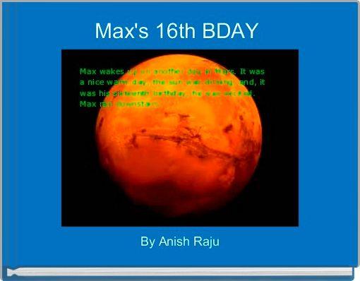 Max's 16th BDAY