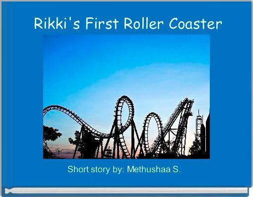 Rikki's First Roller Coaster