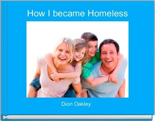 How I became Homeless