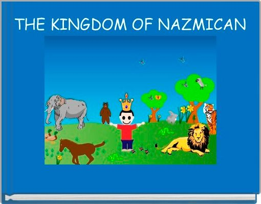 THE KINGDOM OF NAZMICAN