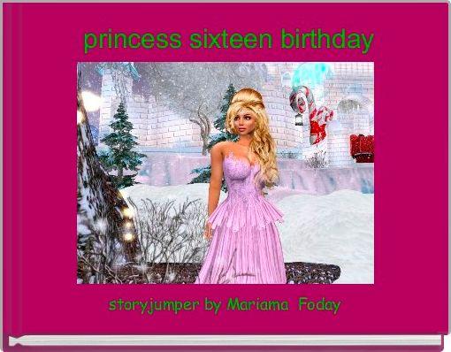 princess sixteen birthday