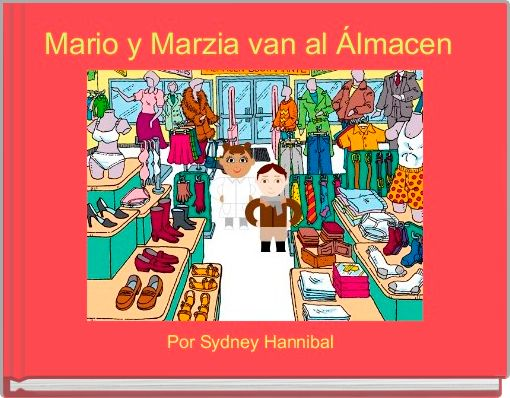 Mario y Marzia van al Álmacen