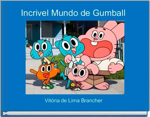 Incrivel Mundo de Gumball