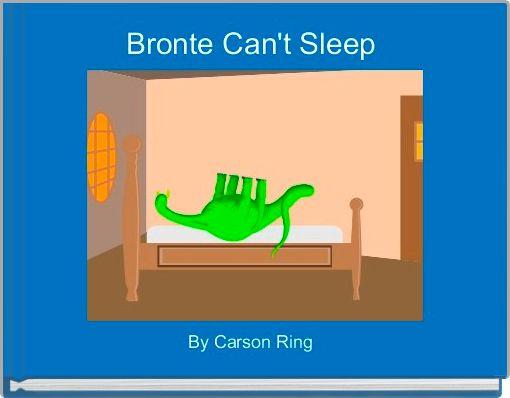 Bronte Can't Sleep