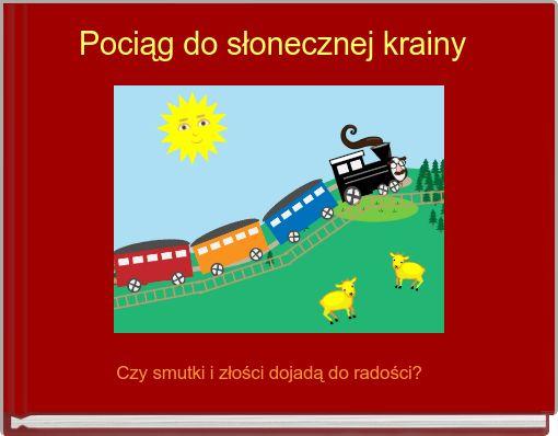 Pociąg do słonecznej krainy