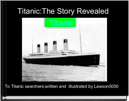 titanic book one unsinkable book report 'unsinkable' titanic's fatal a small coal fire was discovered in one of her bunkers–an alarming but not uncommon occurrence add us to your address book.
