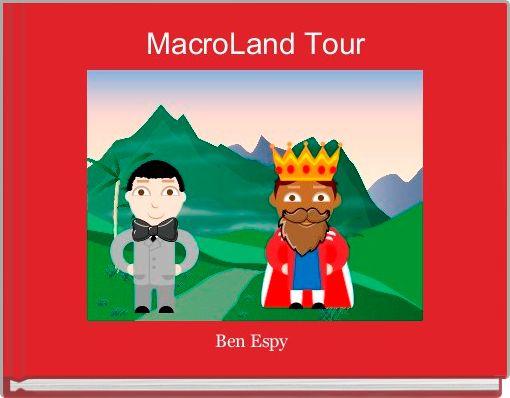 MacroLand Tour