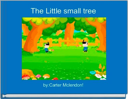 The Little small tree