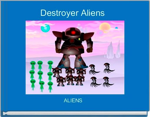 Destroyer Aliens