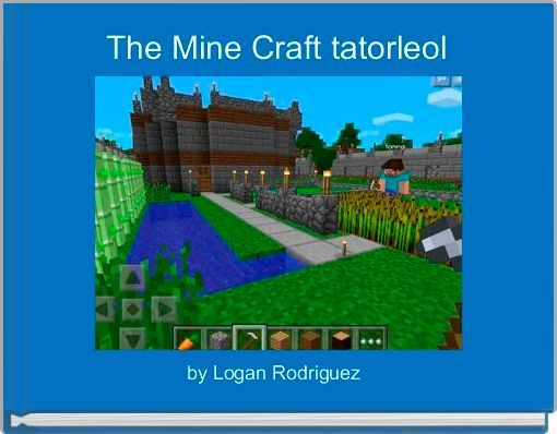 The Mine Craft tatorleol
