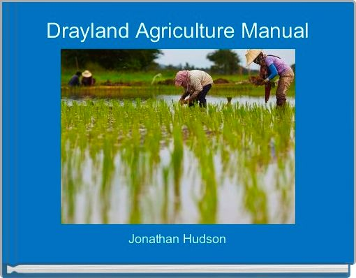 Drayland Agriculture Manual
