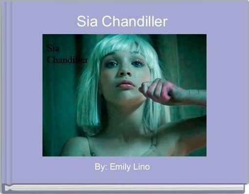 Sia Chandiller