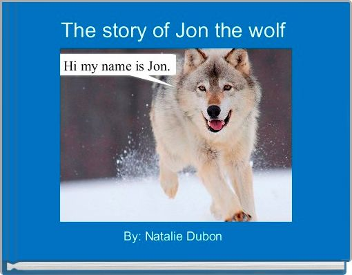 The story of Jon the wolf