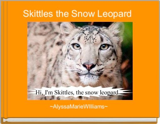 Skittles the Snow Leopard