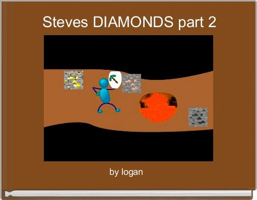 Steves DIAMONDS part 2
