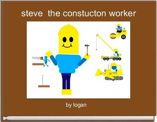 steve  the constucton worker