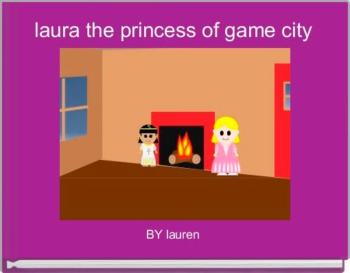 laura the princess of game city