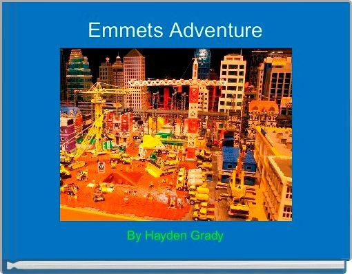 Emmets Adventure