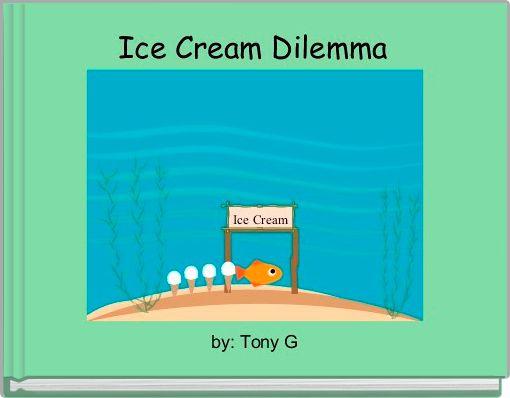 Ice Cream Dilemma