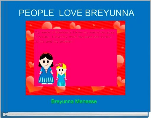 PEOPLE  LOVE BREYUNNA