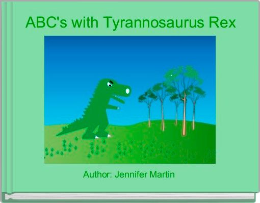 ABC's with Tyrannosaurus Rex