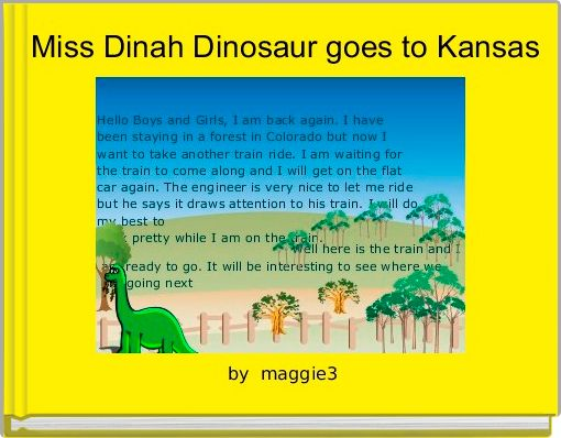 Miss Dinah Dinosaur goes to Kansas