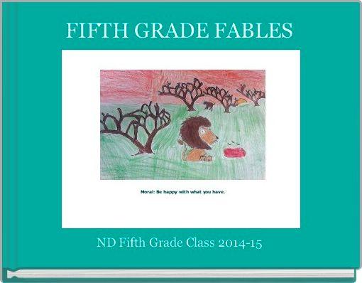 FIFTH GRADE FABLES