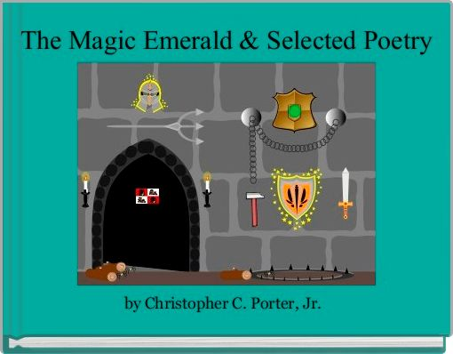 The Magic Emerald & Selected Poetry