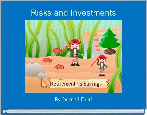 Risks and Investments