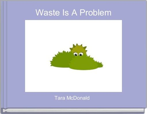 Waste Is A Problem