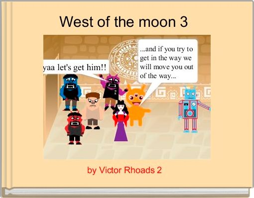 West of the moon 3