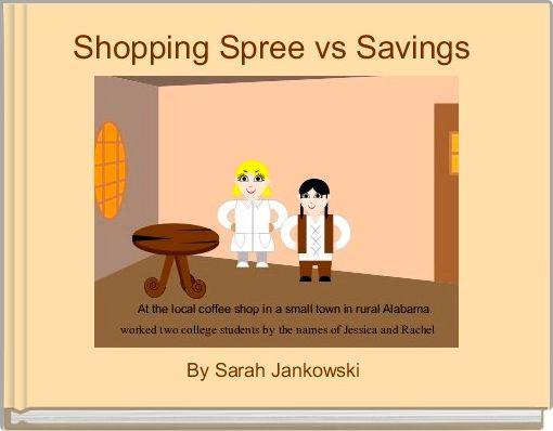 Shopping Spree vs Savings