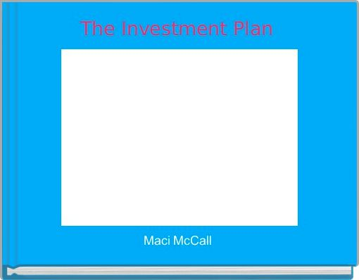 The Investment Plan