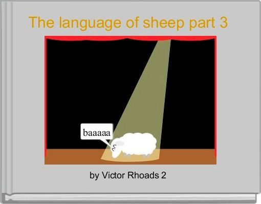 The language of sheep part 3