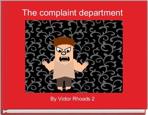 The complaint department