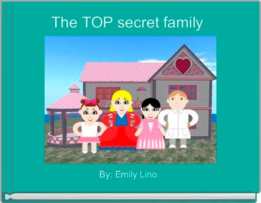 The TOP secret family
