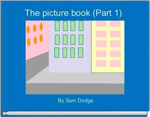 The picture book (Part 1)