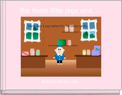 the three little pigs and....