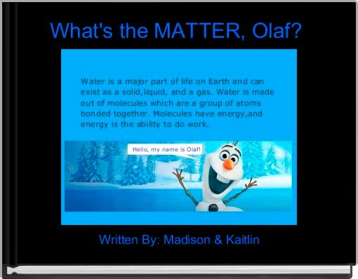 What's the MATTER, Olaf?