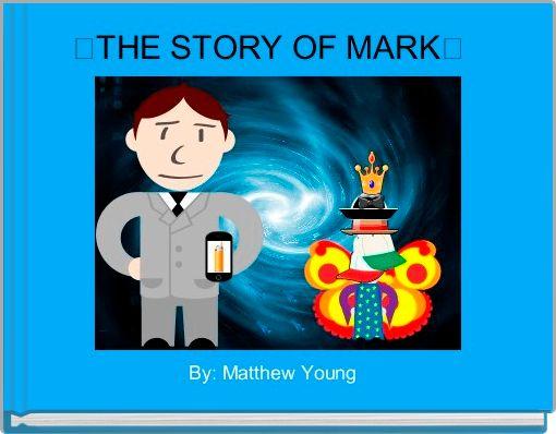 ㅌTHE STORY OF MARKㅌ