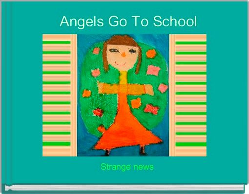 Angels Go To School