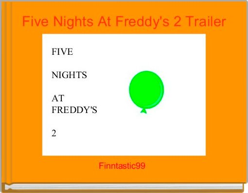 Five Nights At Freddy's 2 Trailer
