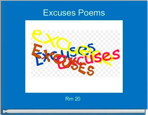 Excuses Poems