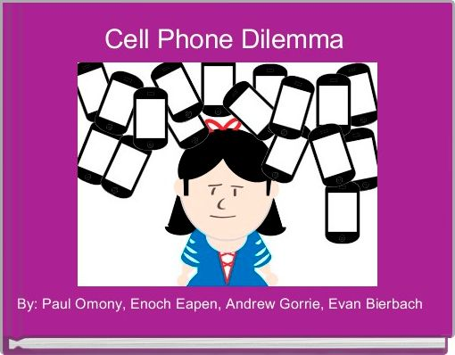 Cell Phone Dilemma