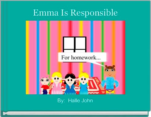 Emma Is Responsible